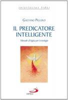 Il predicatore intelligente - Gaetano Piccolo
