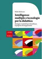 Intelligenze multiple e tecnologie per la didattica