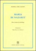 Maria di Nazaret - Daniela Del Gaudio