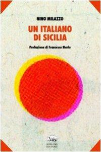 Copertina di 'Un italiano di Sicilia. Storie di giovinezza e di giornalismo'