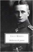 Bollettino di guerra - Köppen Edlef