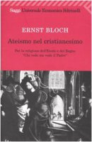 Ateismo nel Cristianesimo - Bloch Ernst