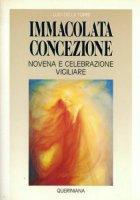 Immacolata Concezione. Novena e celebrazione vigiliare - Della Torre Luigi