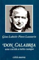 Don Calabria - Lubich Gino, Lazzarin Piero