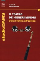 Il teatro dei generi minori. Dalla Francia all'Europa