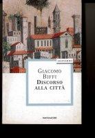 Discorso alla città - Giacomo Biffi
