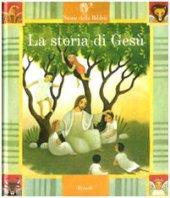 La storia di Gesù. Con 2 CD Audio - Paola Parazzoli