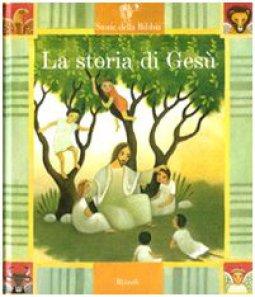 Copertina di 'La storia di Gesù. Con 2 CD Audio'