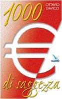 1000 euro di saggezza - Davico Ottavio