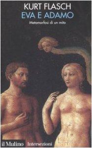 Copertina di 'Eva e Adamo. Metamorfosi di un mito'