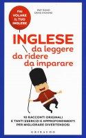 Inglese da leggere, da ridere, da imparare - Emy Siano, David Dickens