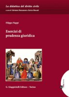 Esercizi di prudenza giuridica - Nappi Filippo