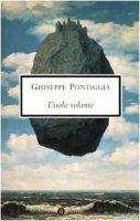 L' isola volante - Pontiggia Giuseppe