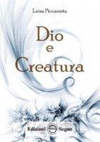 Dio e Creatura - Luisa Piccarreta