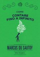 Come contare fino a infinito - Du Sautoy Marcus