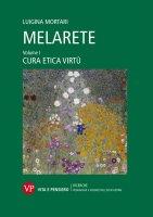 MelArete - Luigina Mortari