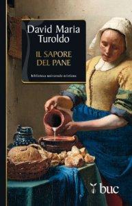 Copertina di 'Il sapore del pane'