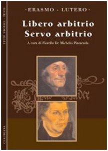 Copertina di 'Libero arbitrio (testi integrali)'