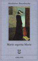 Marie aspetta Marie - Bourdouxhe Madeleine