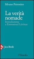 La verità nomade - Petrosino Silvano