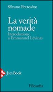 Copertina di 'La verità nomade'