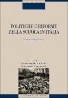 Politiche e riforme della scuola in Italia - Vincenzo Sarracino, Enricomaria Corbi