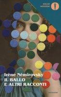 Il ballo e altri racconti - Némirovsky Irène
