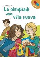 Le olimpiadi della vita nuova - Elisa Mazzoli