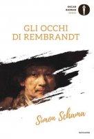 Gli occhi di Rembrandt - Schama Simon