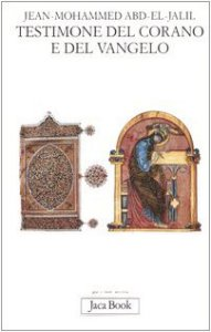 Copertina di 'Testimone del Corano e del Vangelo'