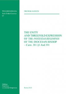 Copertina di 'The Unity and Threefold Expression of the Potestas Regiminis of the Diocesan Bishop - Cann.381§1 And 391.'