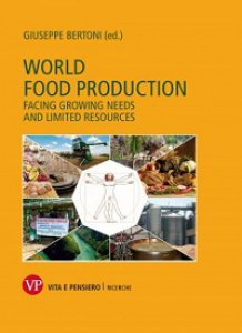 Copertina di 'World food production. Facing growing needs and limited resources'