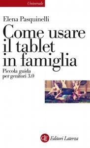 Copertina di 'Come usare il tablet in famiglia'