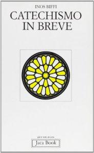 Copertina di 'Catechismo in breve'