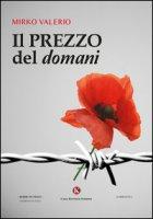 Il prezzo del domani - Valerio Mirko