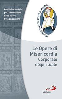 solo lamore crea le opere di misericordia spirituale dimensioni dello spirito