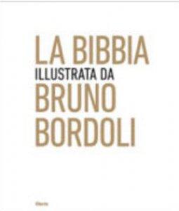 Copertina di 'La Bibbia illustrata da Bruno Bordoli'