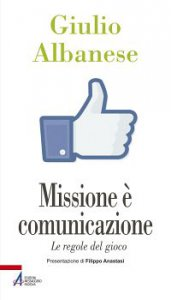 Copertina di 'La missione è comunicazione'