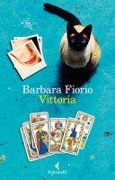 Vittoria - Fiorio Barbara