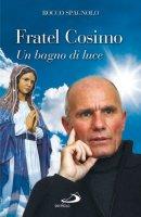 Fratel Cosimo - Rocco Spagnolo