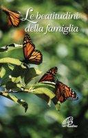 Le beatitudini della famiglia - G. Lanzoni, D. Scognamiglio