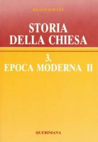 Storia della Chiesa [vol_3.2] / Epoca moderna - Schatz Klaus