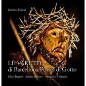 Le varette di Barcellona Pozzo di Gotto - Gino Trapani, Andrea Italiano, Antonino Il Grande