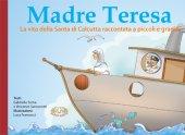 Madre Teresa - Gabriella Soma, Vincenzo Sansonetti