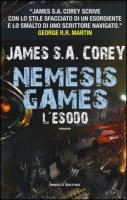L' esodo. Nemesis games - Corey James S. A.