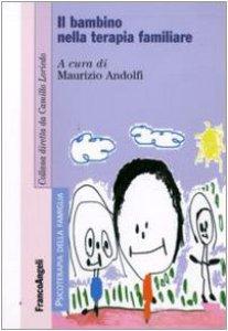 Copertina di 'Il bambino in terapia familiare'