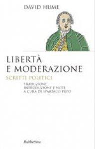 Copertina di 'Libertà e moderazione'