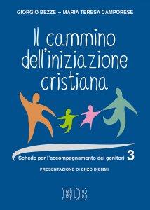 Copertina di 'Il cammino dell'iniziazione cristiana vol. 3'