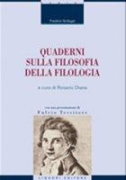 Quaderni sulla filosofia della filologia - Schlegel Friedrich