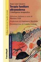 Terapia familiare ultramoderna. L'intelligenza terapeutica - Linares Juan Luis
